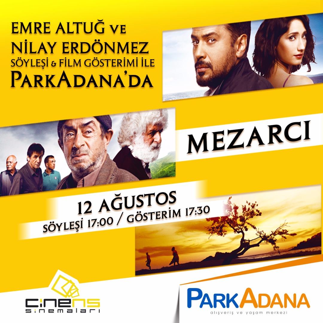 """""""Mezarcı"""" filminin gösterimi Park Adana'da olacak"""