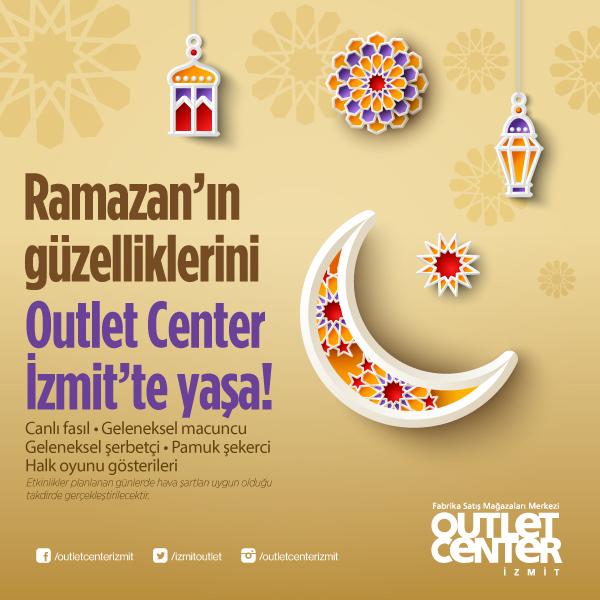 Ramazan coşkusu Outlet Center İzmit'te yaşanacak