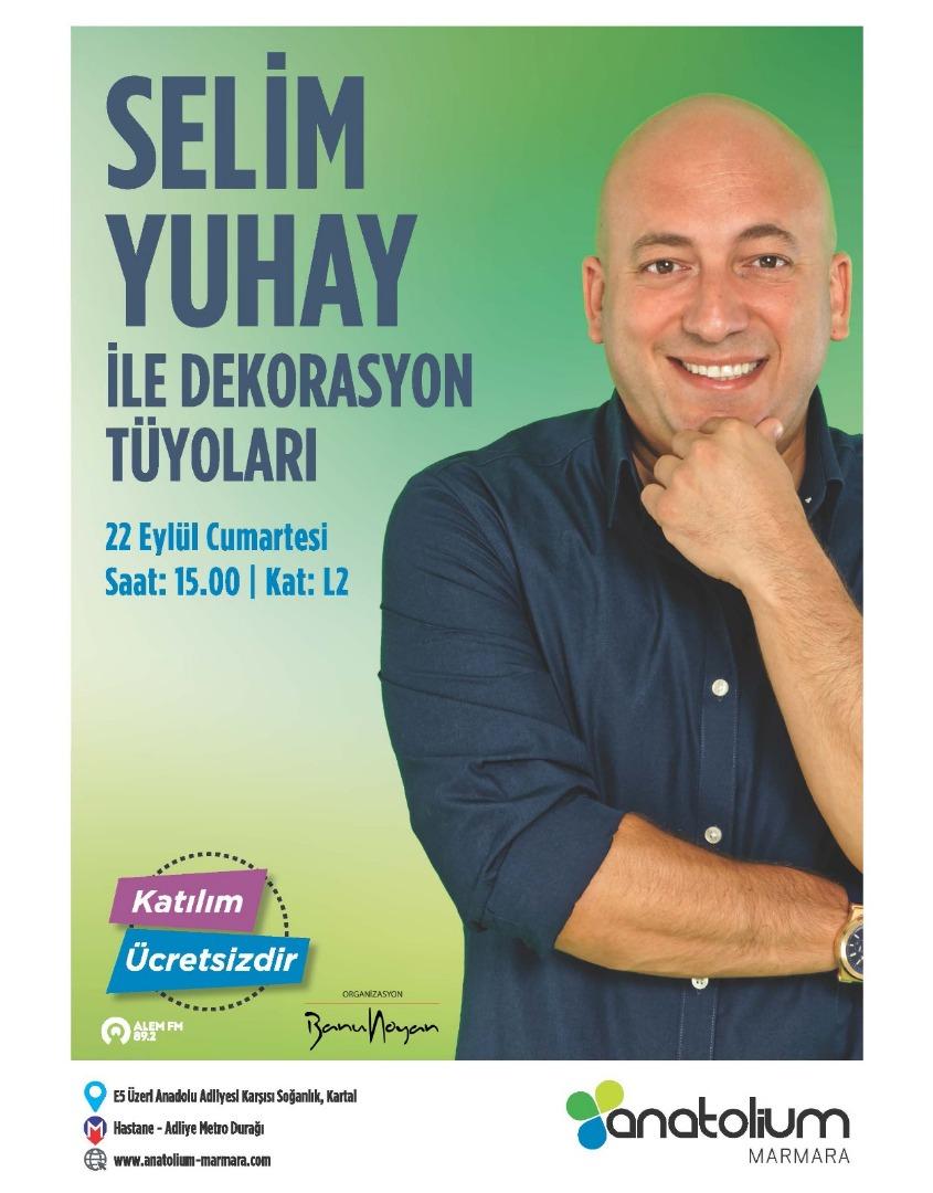 Mimar Selim Yuhay Anatolium Marmara AVM'de olacak