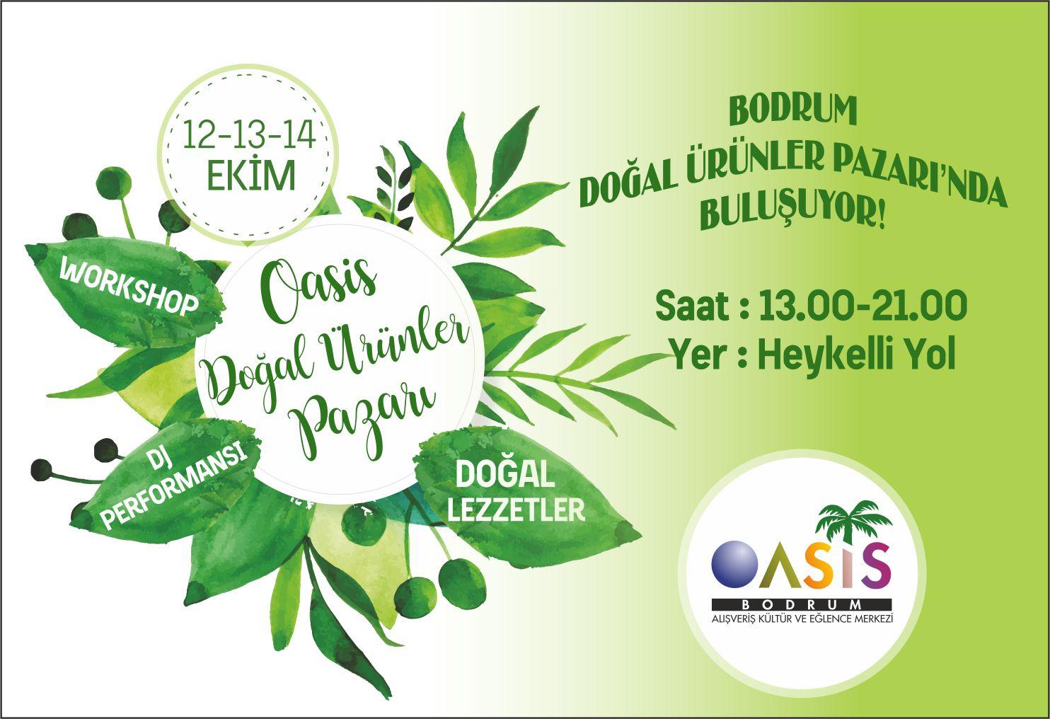 Bodrum, Oasis Doğal Ürünler Pazarı'nda buluşuyor!