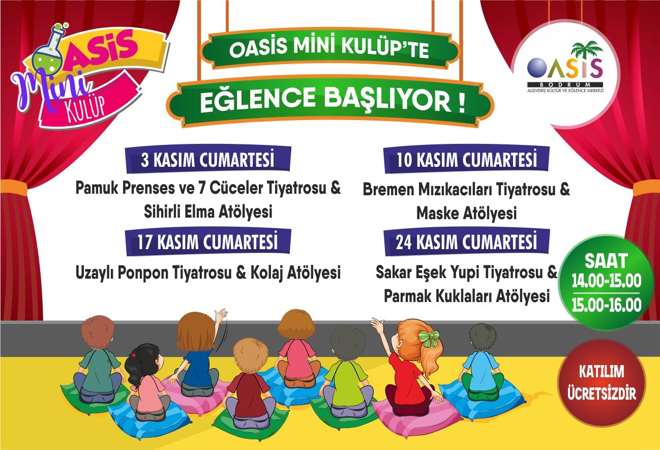 Oasis Mini Kulüp'te çocuk tiyatroları başlıyor