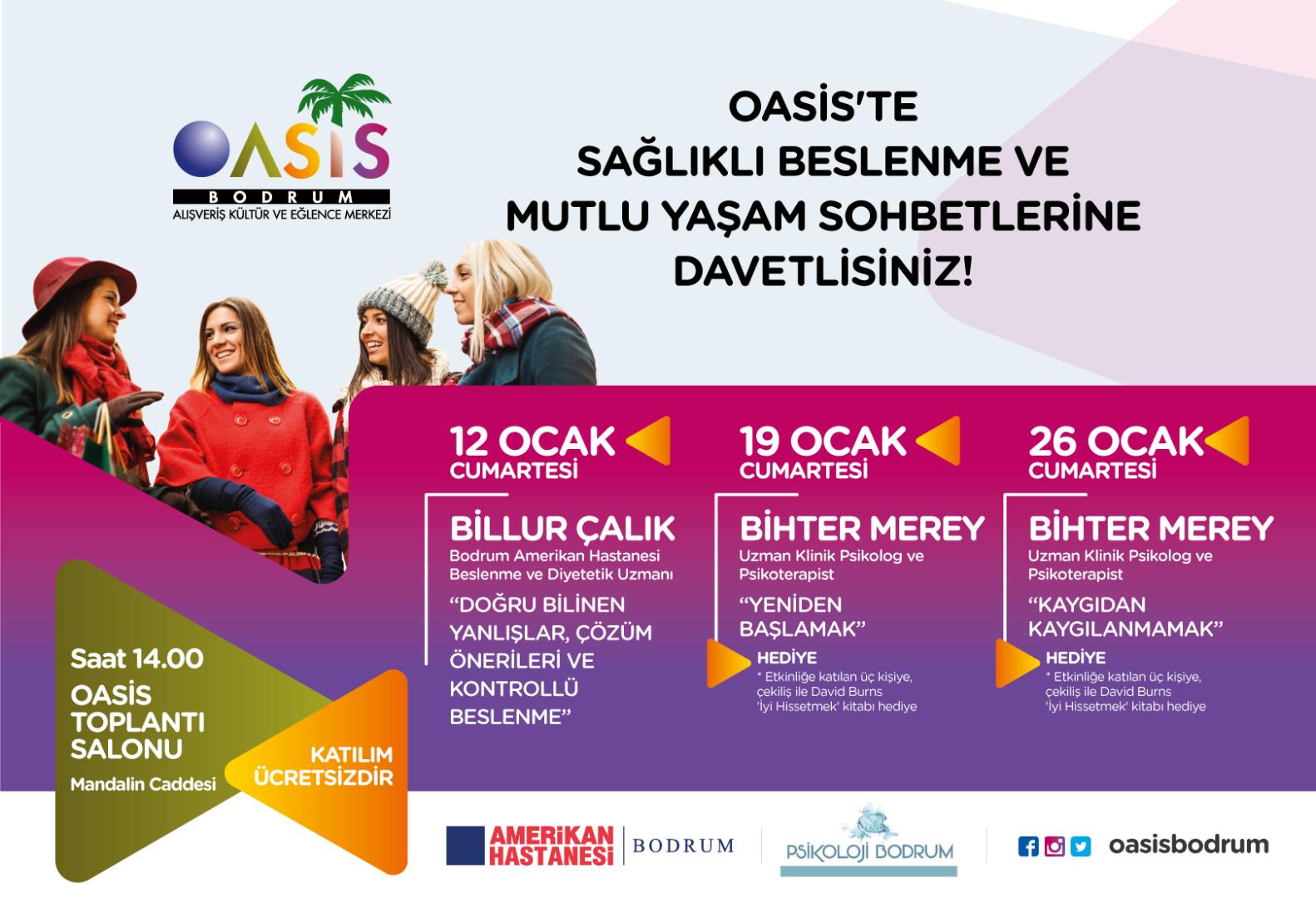 Sağlıklı beslenme ve mutlu yaşam sohbetleri Oasis Bodrum'da olacak