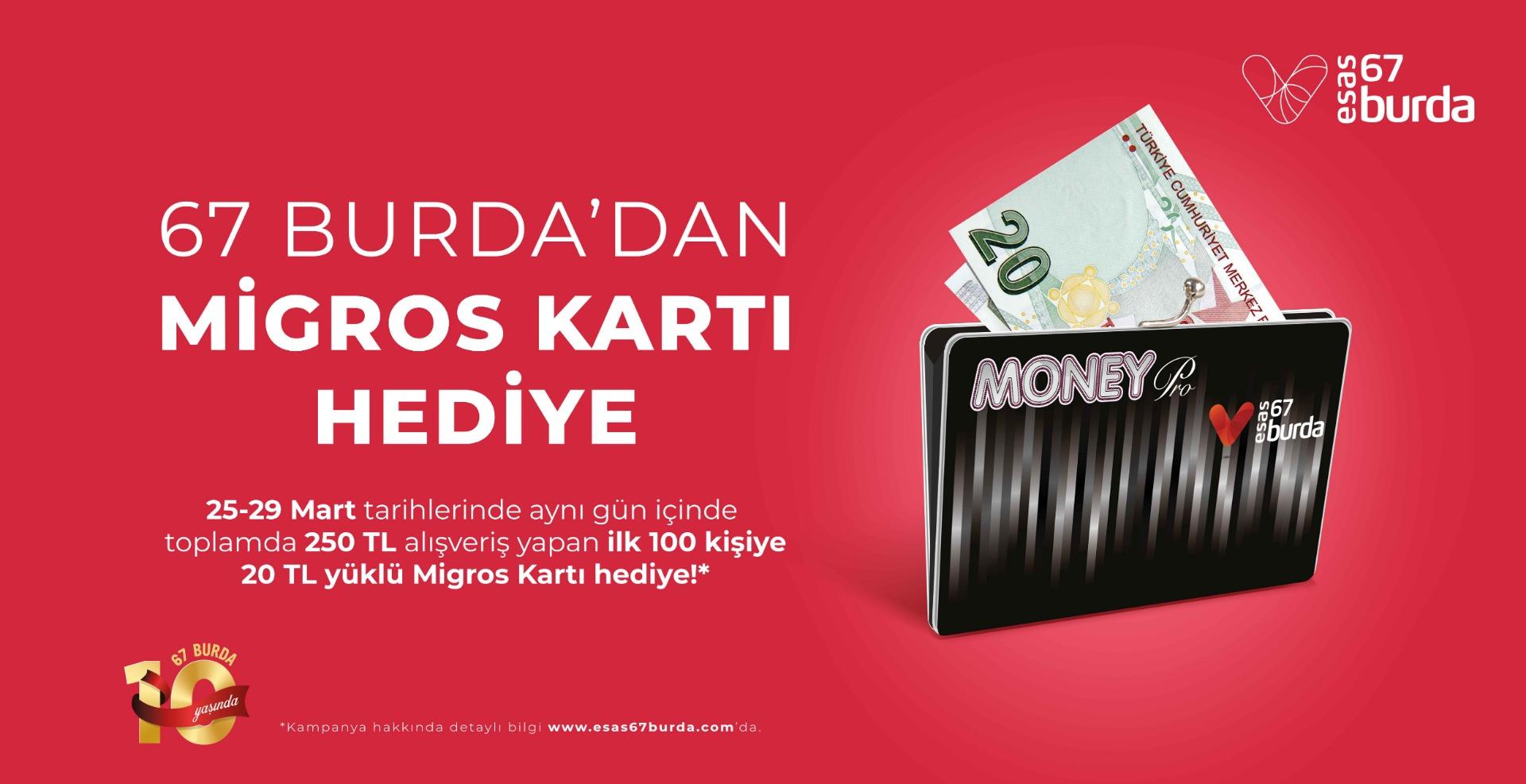 Esas 67 Burda AVM ve Migros'tan özel kampanya