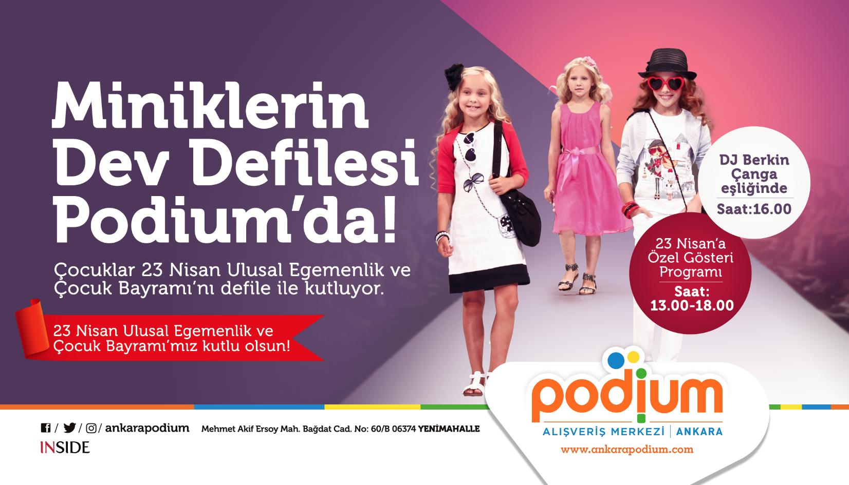 Minikler Başkent'te Podium Ankara'da eğlenecek