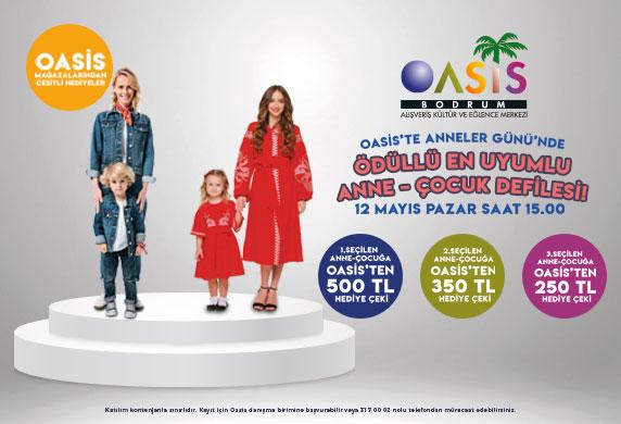 Oasis'te Anneler Günü'nde ödüllü anne-çocuk defilesi