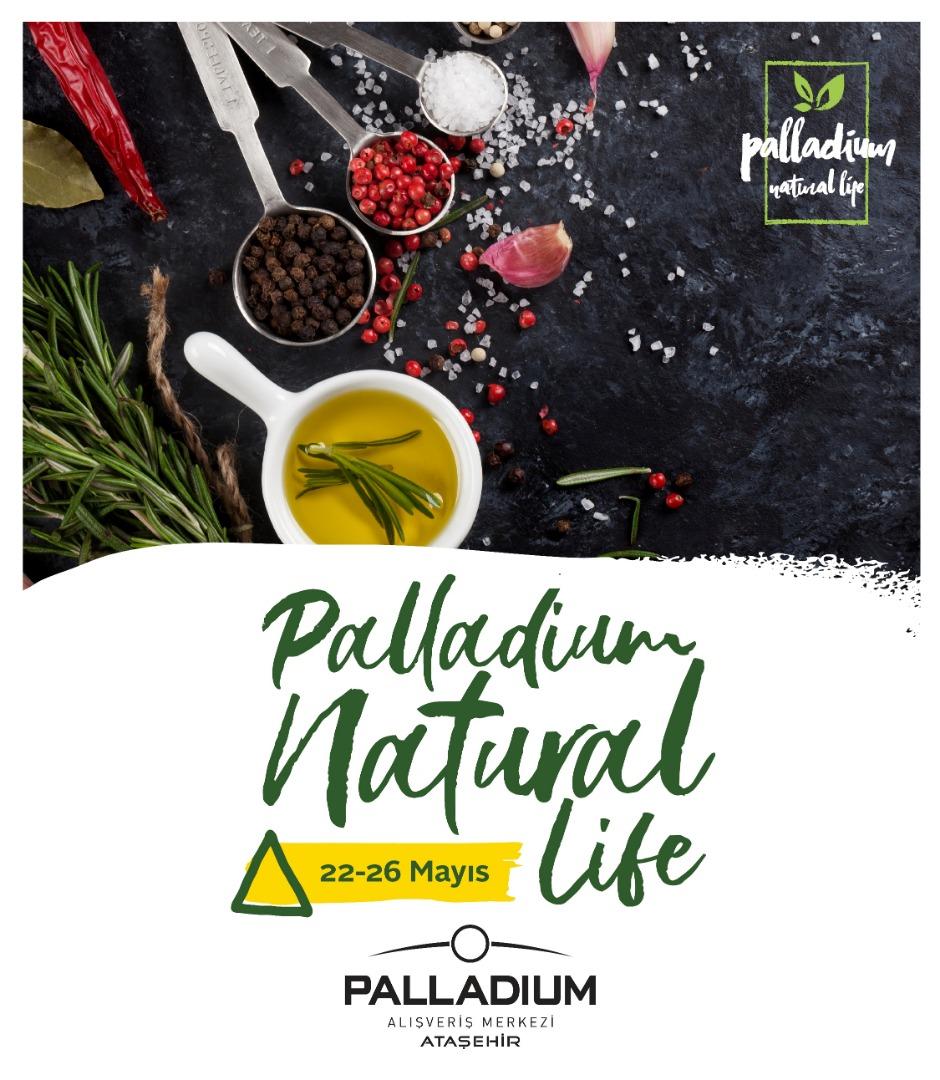Sağlık, güzellik ve lezzet Palladium Natural Life'da