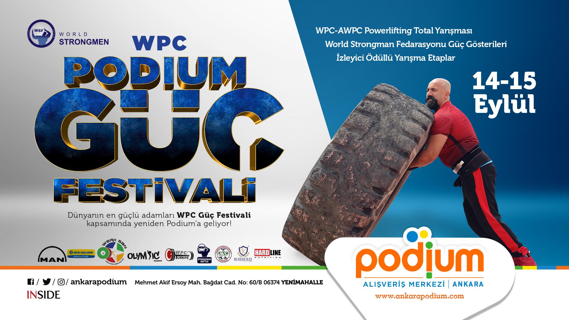 Podium Ankara WPC Güç Festivali'ne ev sahipliği yapıyor