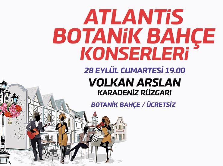 Atlantis'in Botanik Bahçe konserleri sezonu kapatıyor