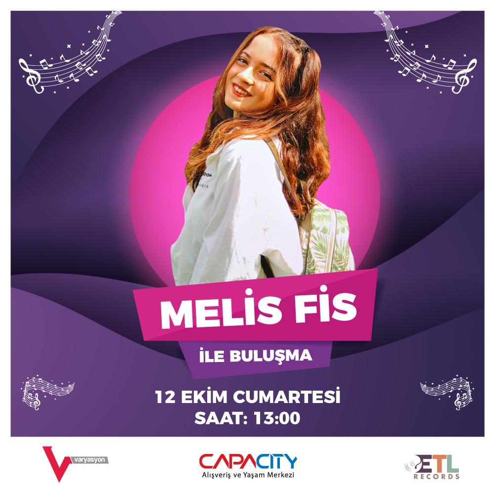Melis Fis Capacity AVM'de