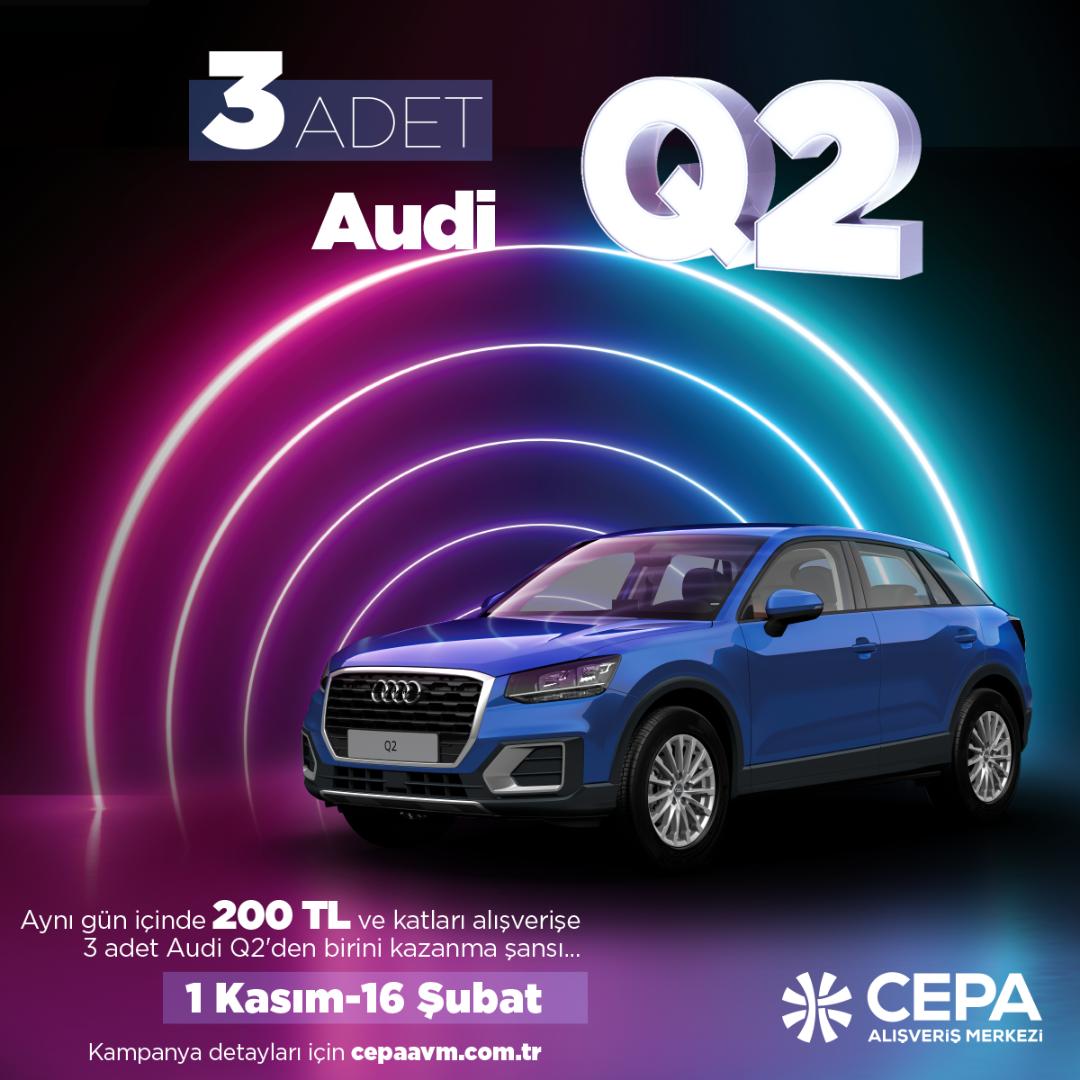 CEPA AVM'den Audi kazanma şansı