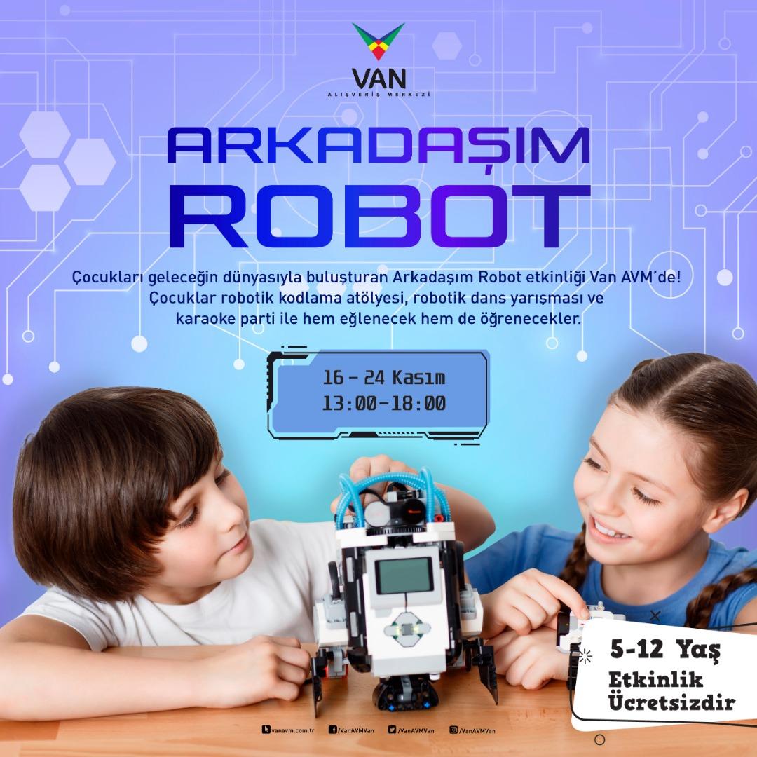 Arkadaşım Robot etkinliği ile Van AVM, öğrencilere unutulmaz bir tatil yaşatacak