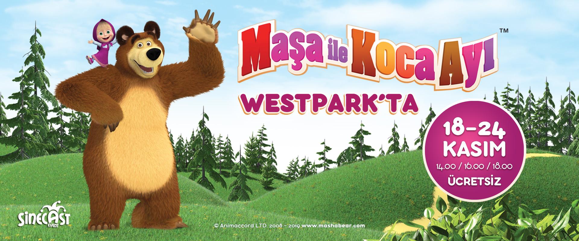 Maşa ile Koca Ayı Westpark' ta