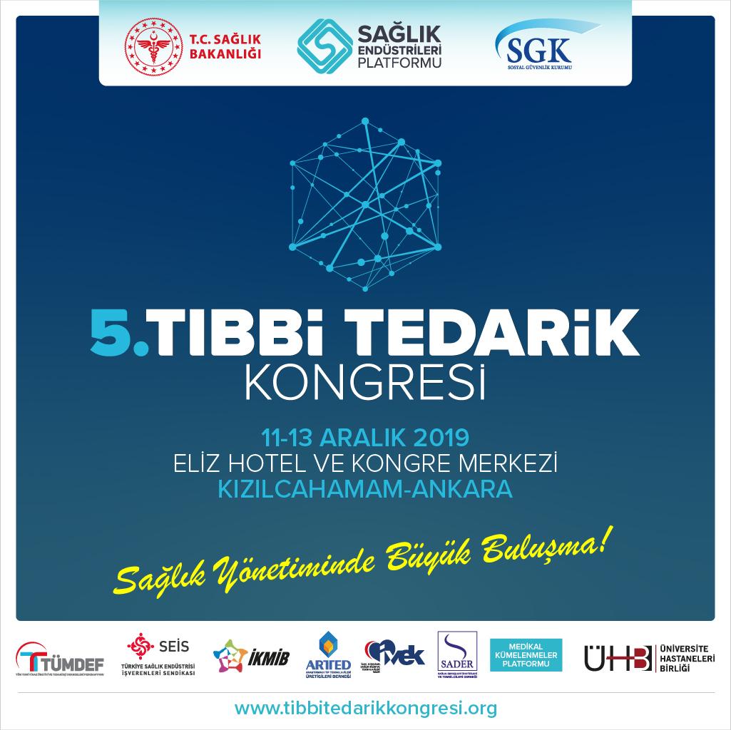 5.Tıbbi Tedarik Kongresi Aralık ayında Ankara'da sektörü buluşturacak