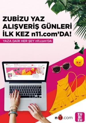ZUBİZU yaz alışveriş günleri n11.com'da başladı
