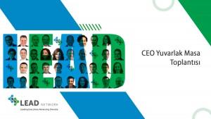CEO'lar önyargıları yıkmak için buluşuyor