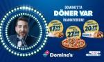 Türkiye'nin iki efsane lezzeti döner ve Domino's bir arada