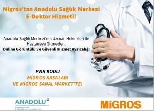 "Migros'tan Anadolu Sağlık Merkezi ""E-Doktor"" hizmeti"
