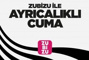 """ZUBİZU ile """"Ayrıcalıklı Cuma""""ya Özel yüzde 55 indirim"""