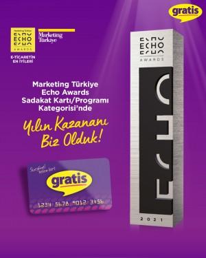 Gratis Kart'a Echo Awards'tan yılın sadakat kartı ödülü