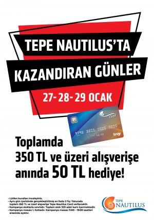 Kazandıran alışveriş 27-28-29 Ocak'ta Tepe Nautilus'ta