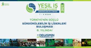 Liderlerin pozitif değişim için büyük buluşması  ''Yeşil İş 2021'' 7-8 Nisan'da
