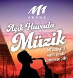 M1 Adana ziyaretçilerini yaz dönemi boyunca etkinlikleri ile serinletecek