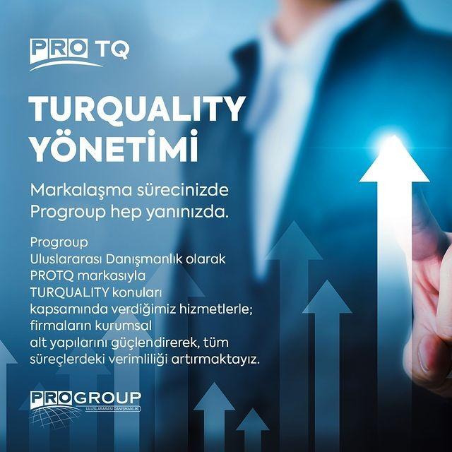 TURQUALITY'deki firmalar, dünyada bir adım önde!