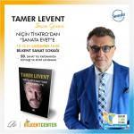 """Tamer Levent Uluslararası Bilkent Sanat Festivali'nde """"Sanata Evet"""" dedi"""