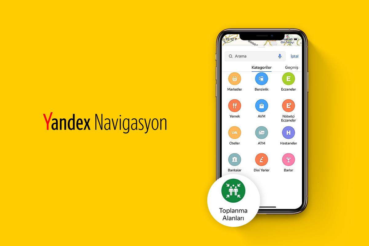 Yandex afet toplanma alanlarını göstermeye başladı
