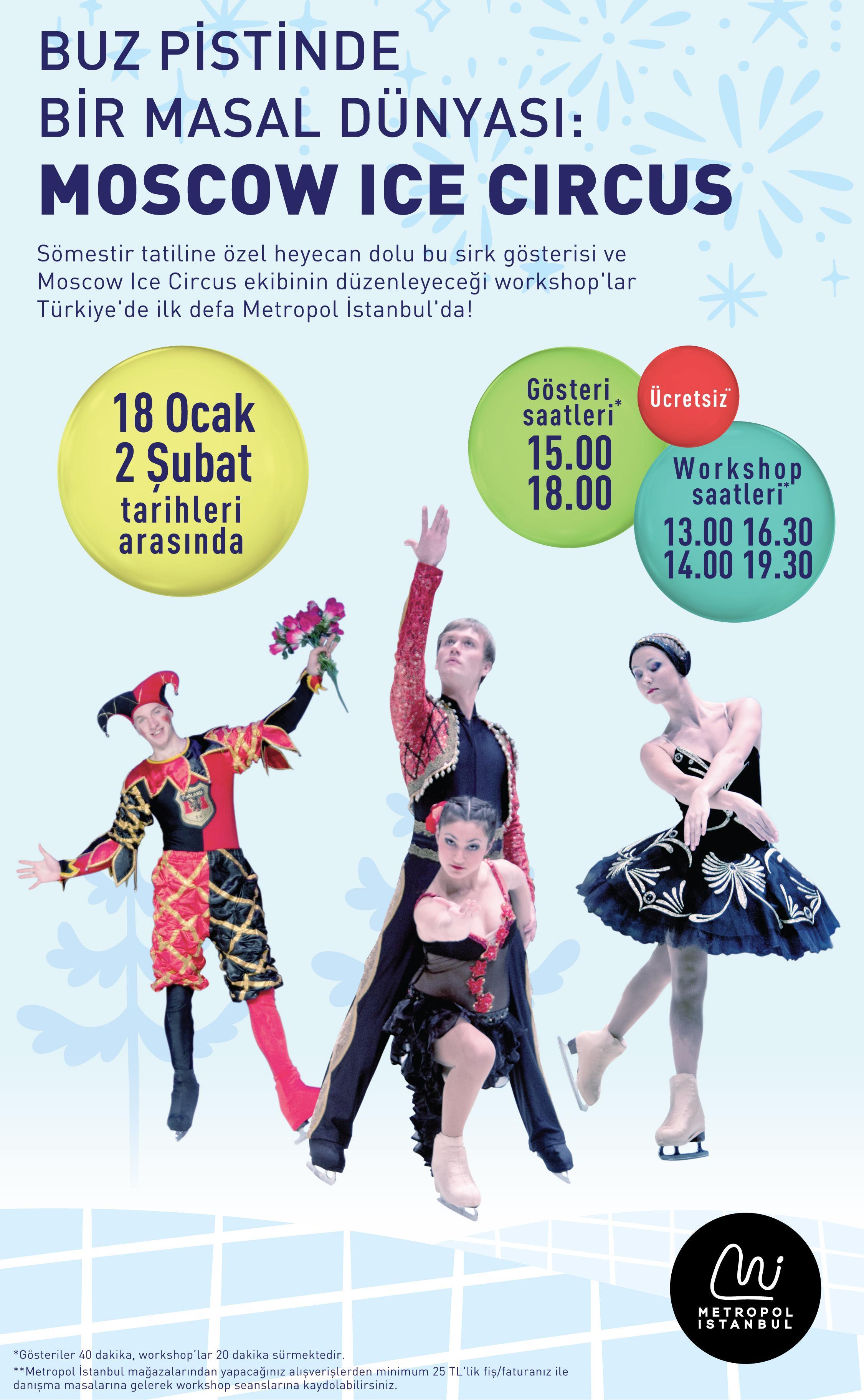Moscow Ice Circus sömestre tatilinde Metropol İstanbul'da!