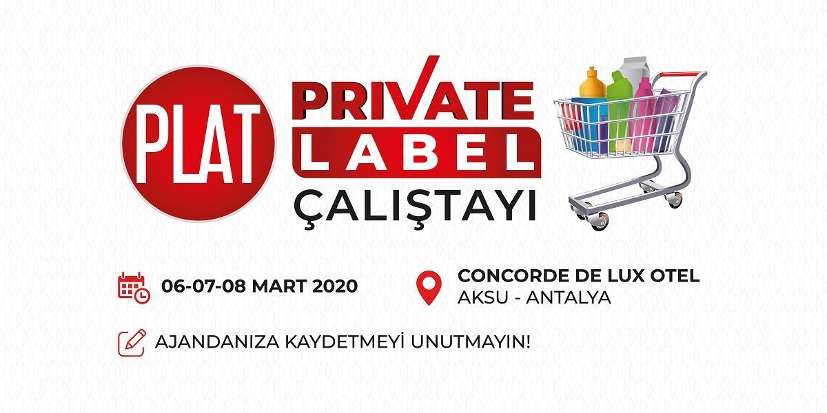 PLAT, Private Label Çalıştayı düzenliyor