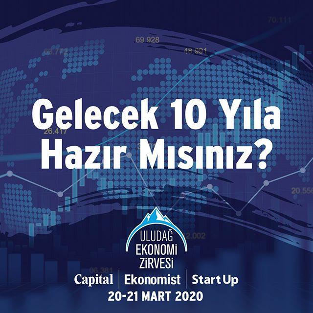 Türkiye'nin en önemli ekonomi zirvesi 20-21 Mart tarihlerinde gerçekleşecek